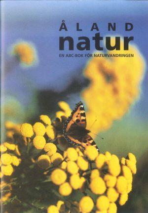 Åland natur -  en ABC-bok för naturvandringen - Forsgård