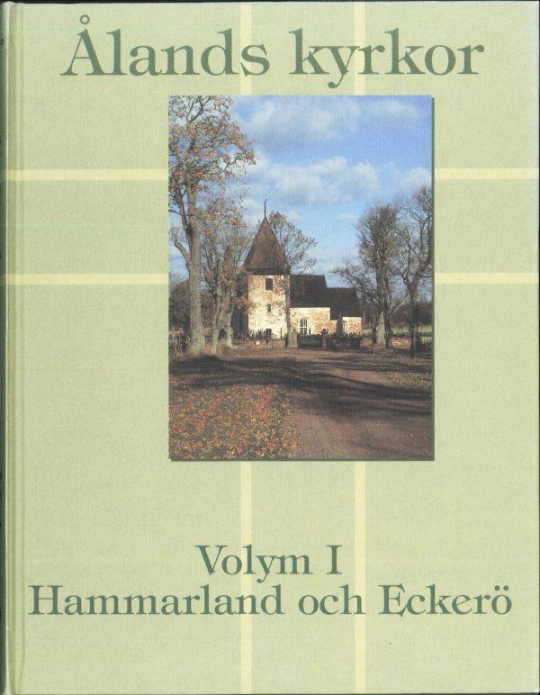 Ålands kyrkor volym I - Hammarland & Eckerö - Ringbom