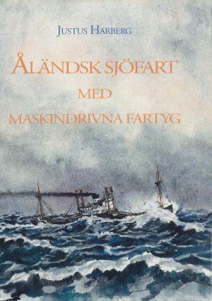 Åländsk sjöfart med maskinfartyg - Harberg