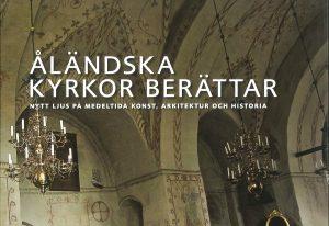 Åländska kyrkor berättar: Nytt ljus på medeltida Konst