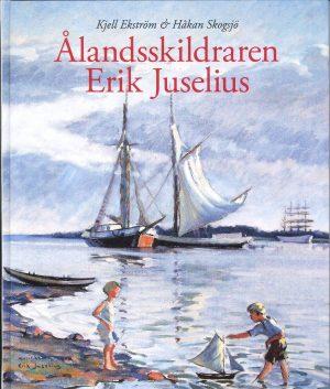 Ålandsskildraren Erik Juselius - Ekström
