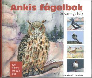 Ankis fågelbok - för vanligt folk - Johansson