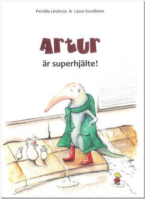 Artur är superhjälte! - Lindroos