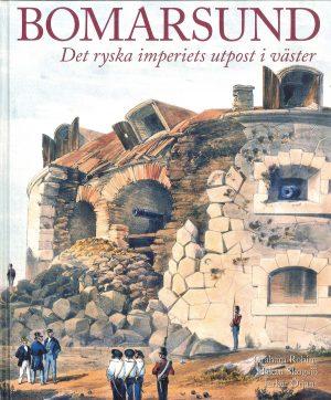 Bomarsund- Det ryska imperiets utpost i väster - Robins