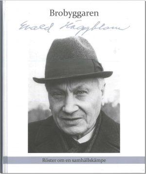 Brobyggaren Evald Häggblom - Bergman