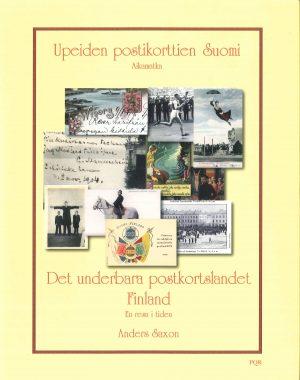 Det underbara postkortslandet Finland - en resa i tiden