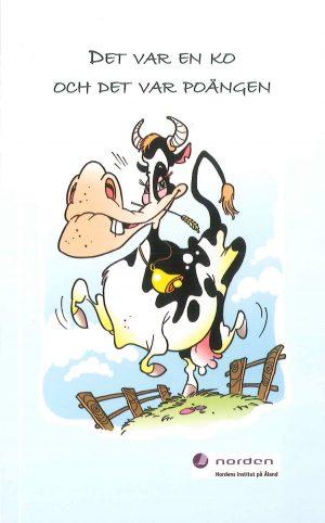 Det var en ko och det var poängen - Smeds
