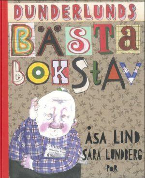 Dunderlunds bästa bokstav - Lind