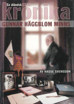 En åländsk krönika - Gunnar Häggblom minns - Svensson