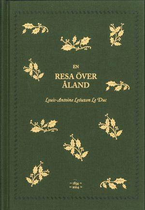 En resa över Åland - Leóuzon Le Duc