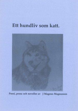 Ett hundliv som katt. - Magnusson