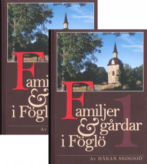 Familjer & Gårdar i Föglö. Band 1 & 2 - Skogsjö