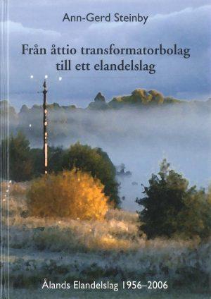 Från åttio transformatorbolag till ett elandelslag - Steinby