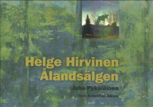 Helge Hirvinen: Ålandsälgen - Pykäläinen