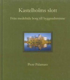 Kastelholms slott - från medeltida borg till byggnadsminne - Palamarz