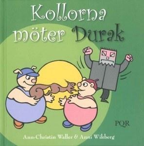 Kollorna möter Durak - Waller