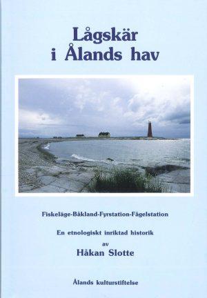 Lågskär i Ålands hav - Slotte