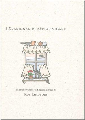 Lärarinnan berättar vidare - Lindfors