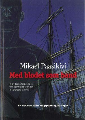 Med blodet som band - Paasikivi