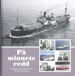På minnets redd - fartygsöden från ångaren Olivia till tankern Pelelop - Eriksson