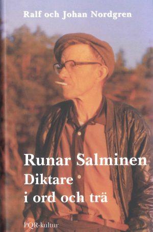Runar Salminen- Diktare i ord och trä - Nordgren