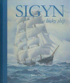 Sigyn - a lucky ship - Örjans
