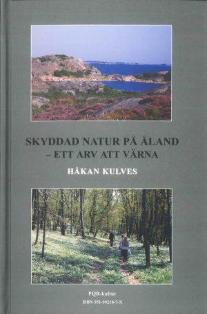 Skyddad natur på Åland - ett arv att värna - Kulves