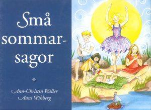 Små sommarsagor - Waller