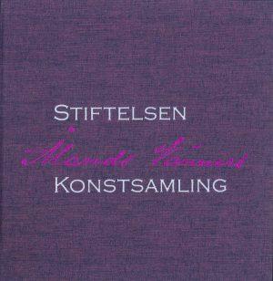 Stiftelsen Ålands Vänners Konstsamling - Stiftelsen Ålands Vänner r.s.