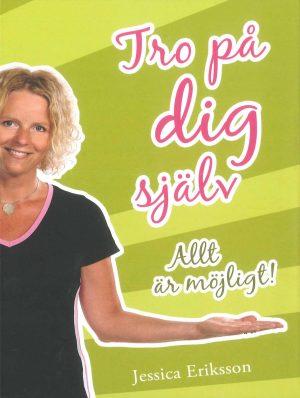 Tro på dig själv - Eriksson