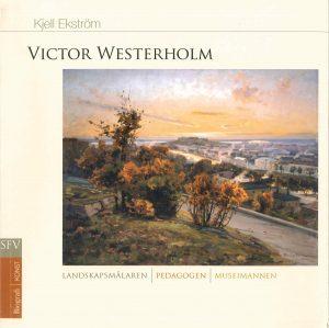 Victor Westerholm: landskapsmålaren