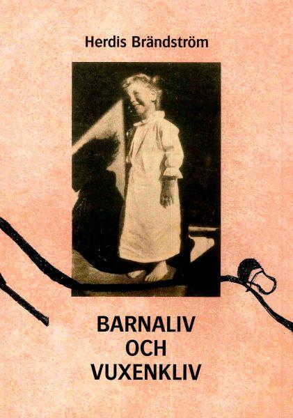 Barnaliv och vuxenliv av Herdis Brändström