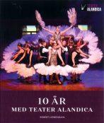 10 år med Teater Alandica framsida