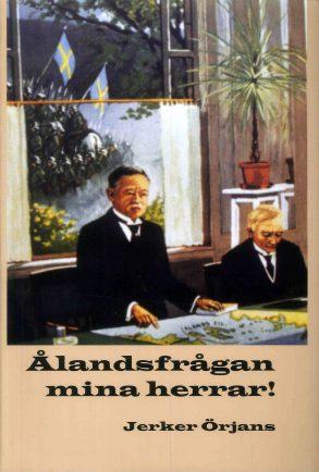 Ålandsfrågan mina herrar! Framsida
