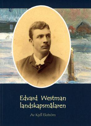Edvard Westman landskapsmålaren - framsida